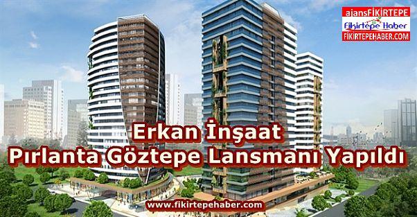 Erkan İnşaat'ın Pırlanta Göztepesi için Lansman