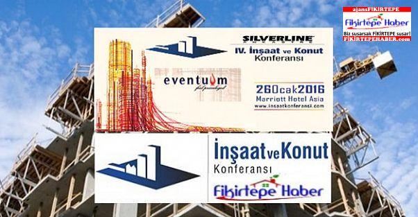 Silverline 4. İnşaat ve Konut Konferansı 26 Ocakta Başlıyor