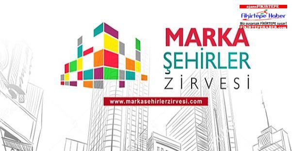 Marka Şehirler Zirvesi 7 Nisan'da kapılarını açıyor
