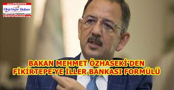 Fikirtepe'ye Özhaseki'den İller Bankası Formülü