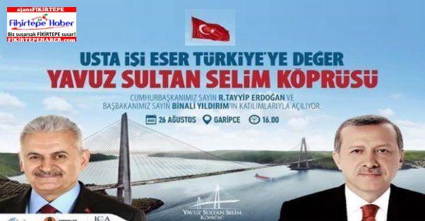Yavuz Sultan Selim Köprüsü Bugün Açılıyor ...