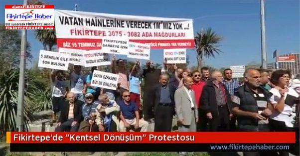 Fikirtepe'de Kentsel Dönüşüm ve Terör Protestosu