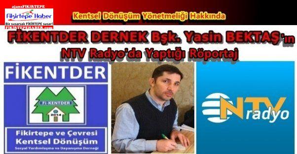 NTV Radyoda Fikentder Bşk. Yasin Bektaş'ın Yeni Yönetmelik Açıklaması