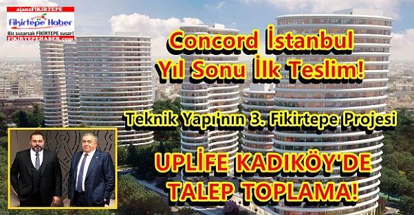 Teknik Yapı Fikirtepe'de 3. Projesi ''Uplife Kadıköy'de'' Talep Toplama