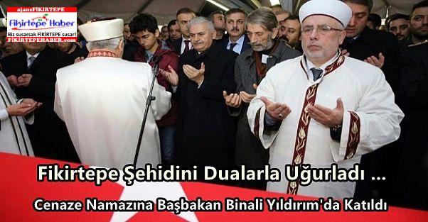 Fikirtepe Şehidini Başbakanın da Katıldığı Dualarla Uğurladı ...