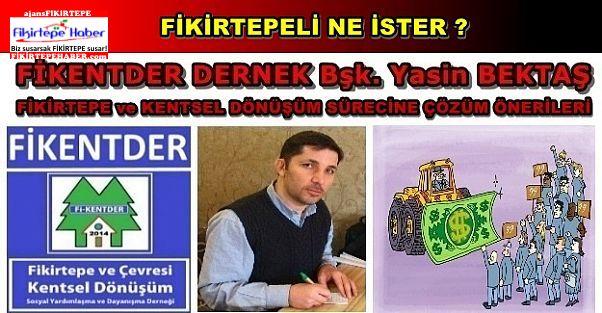 Fikirtepe ve Kentsel Dönüşüm için FİKENTDER'den çözüm önerileri..