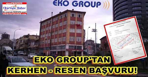 Eko Group'tan Kerhen - Res'en Başvuru !!!