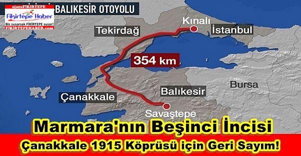 Marmara'nın Beşinci İncisi, Çanakkale 1915 Köprüsü için Geri Sayım!