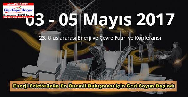 ICCI - Uluslararası Enerji ve Çevre Fuarı ve Konferansı 3 Mayısta Başlıyor...