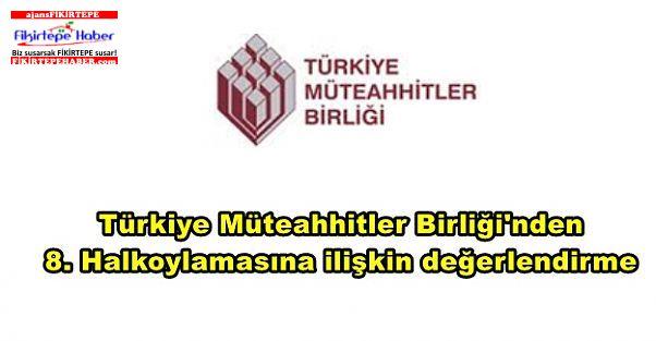 Türkiye Müteahhitler Birliği'nden referanduma ilişkin değerlendirme