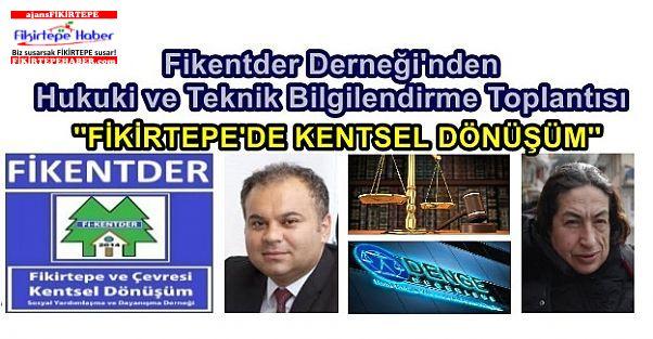 Fikentder'den Kentsel Dönüşümde Hukuki ve Teknik Bilgilendirme Toplantısı