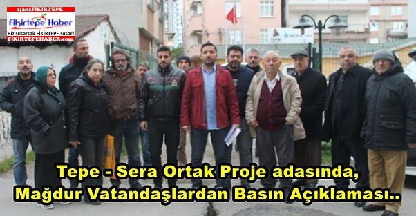 Tepe - Sera Proje adasında, Mağdur Vatandaşlardan basın açıklaması..