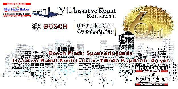 Bosch İnşaat ve Konut Konferansı Bugün Kapılarını Açıyor