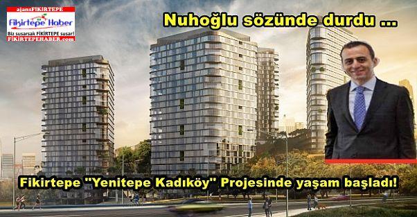 Nuhoğlu İnşaat'ın, Yenitepe Kadıköy Projesinde Yaşam Başladı