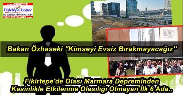 Fikirtepe'de Olası Marmara Depreminde Etkilenmeyecek İlk 6 Ada..