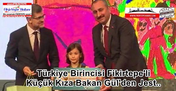 Türkiye Birincisi Fikirtepe'li Küçük Kıza Bakan Gül'den Jest..