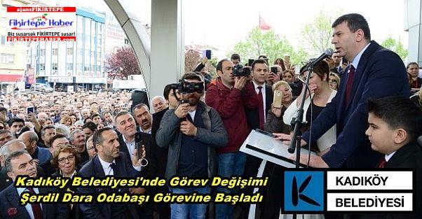 Kadıköy Belediyesi'nde Görev Değişimi, Şerdil Dara Odabaşı Görevine Başladı