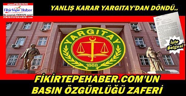 Mahkemenin Fikirtepehaber.com'a verdiği haksız cezaya Yargıtay'dan iptal