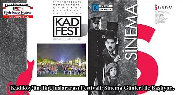 Kadıköy'ün ilk Uluslararası Festivali, Sinema Günleri ile Başlıyor..
