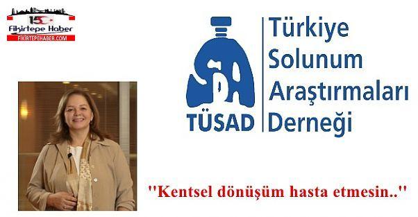 Tüsad Bşk. Prof. Dr. Mirici ''Kentsel Dönüşüm Hasta Etmesin!''