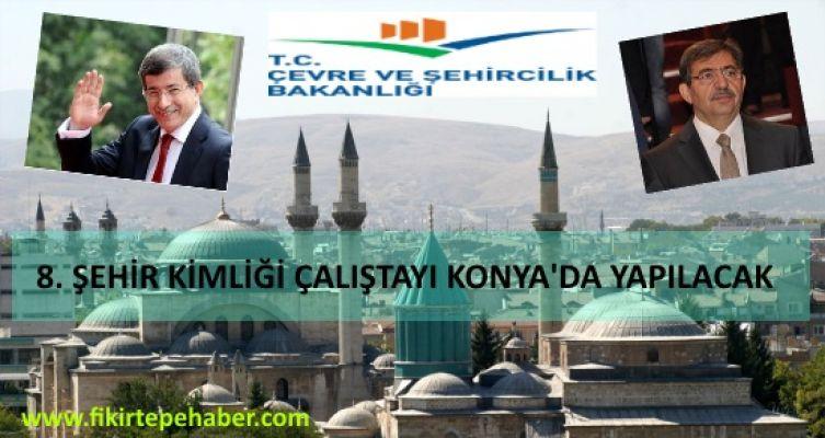 Başbakan Davutoğlu 8.Şehir kimliği çalıştayı için Konyalılarla buluşacak