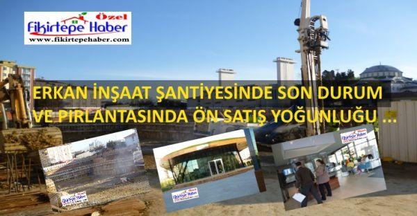 Erkan İnşaat'ın pırlantasında İnşaat çalışmaları ve ön talep toplama hızla devam ediyor
