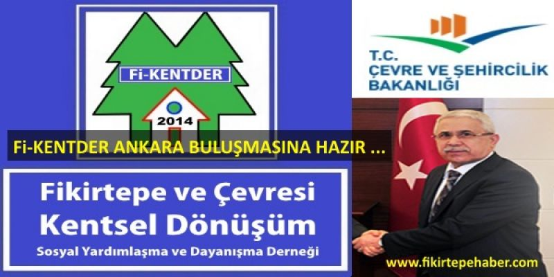 Fi-KENTDER'e Ankara için evrak yağdı.Bakanlık toplantısı yarın ...
