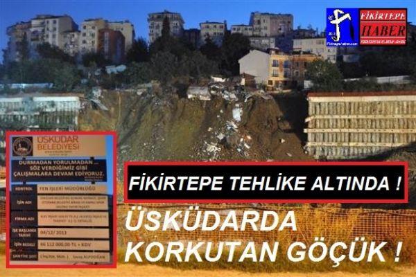 FİKİRTEPE'DE KORKTUĞUMUZ GÖÇÜK ÜSKÜDAR'DA MEYDANA GELDİ !