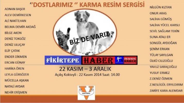 HAYVAN TEMALI '' DOSTLARIMIZ '' KARMA RESİM SERGİSİ
