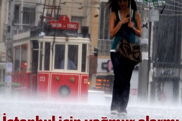 İstanbullulara yağmur uyarısı ...