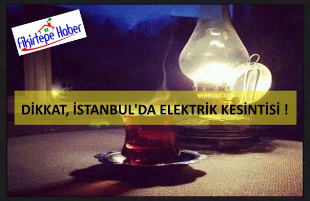 İstanbul'un bazı ilçelerinde planlı elektrik kesintisi