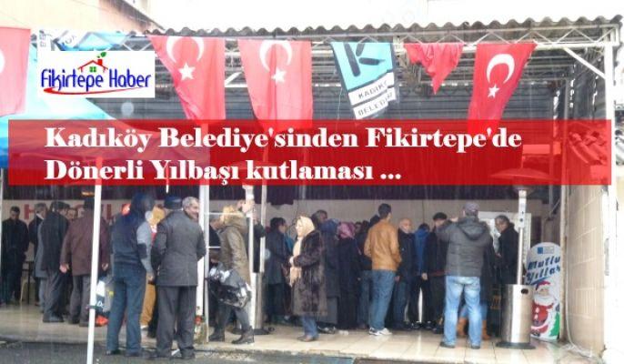 Kadıköy Belediyesinden Fikirtepe'de dönerli yılbaşı kutlaması