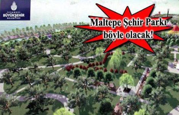 Maltepe için Şehir Parkı imar planı askıya çıktı!