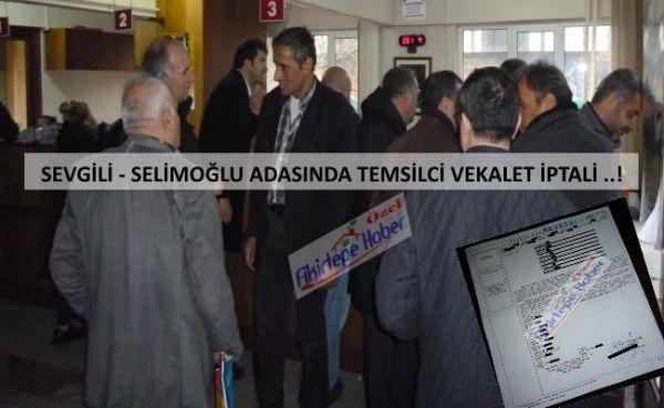 Sevgili - Selimoğlu Adasında Yürüyüşe onay veren temsilcilere vekalet iptali şoku !!!