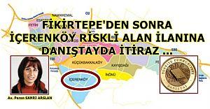 Fikirtepe'den sonra İçerenköy'deki riskli alana Danıştay'da iptal davası