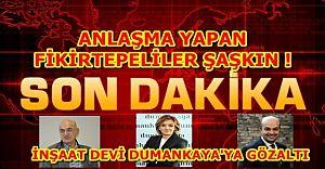 İnşaat Devi Dumankaya'ya Gözaltı ...
