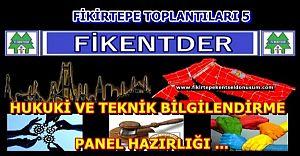 Fikentder'den Torba Yasa, Fesihler ve Tasarımla İlgili Panel Hazırlığı
