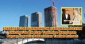 Baysaş İstanbul 216'da Son Durum ve Bakanlıktan Verilen Tadilat Ruhsatı