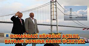 Osmangazi Köprüsü...