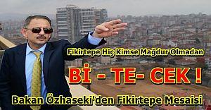 Bakan Özhaseki İstanbulda...