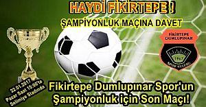 Fikirtepe Dumlupınar Spor'un Şampiyonluk için Son Maçı!