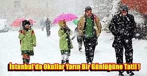 İstanbul'da Okullarda Üçüncü Günde Kar Tatili !