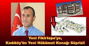 Yeni Fikirtepe'ye, Kadıköy'ün Yeni Hükümet Konağı Süprizi!