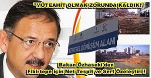 Bakan Özhaseki'den Fikirtepe için Net Tespit, Sert Özeleştiri !