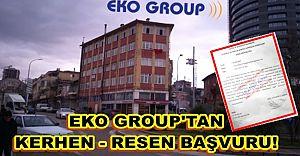 Eko Group'tan Kerhen - Res'en Başvuru !!!