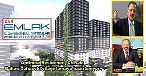 Optimist Residence, CNR'da Bakan Özhaseki'yi ağırlamaya hazırlanıyor