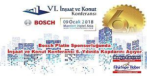 Bosch İnşaat ve Konut Konferansı 6. Kez Kapılarını Açmaya Hazırlanıyor..