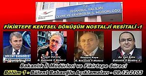 Bakanlık İl Müdürleri ve Fikirtepe Açıklamaları 1- Bülent Babaoğlu