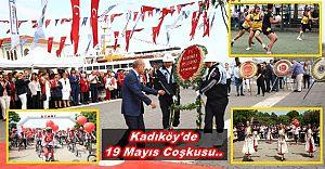 Kadıköy'de 19 Mayıs Coşkuyla Kutlandı..