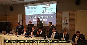 Dumankaya ve Fiyapı projeleri için TMSF Almanlar ile imzayı attı..